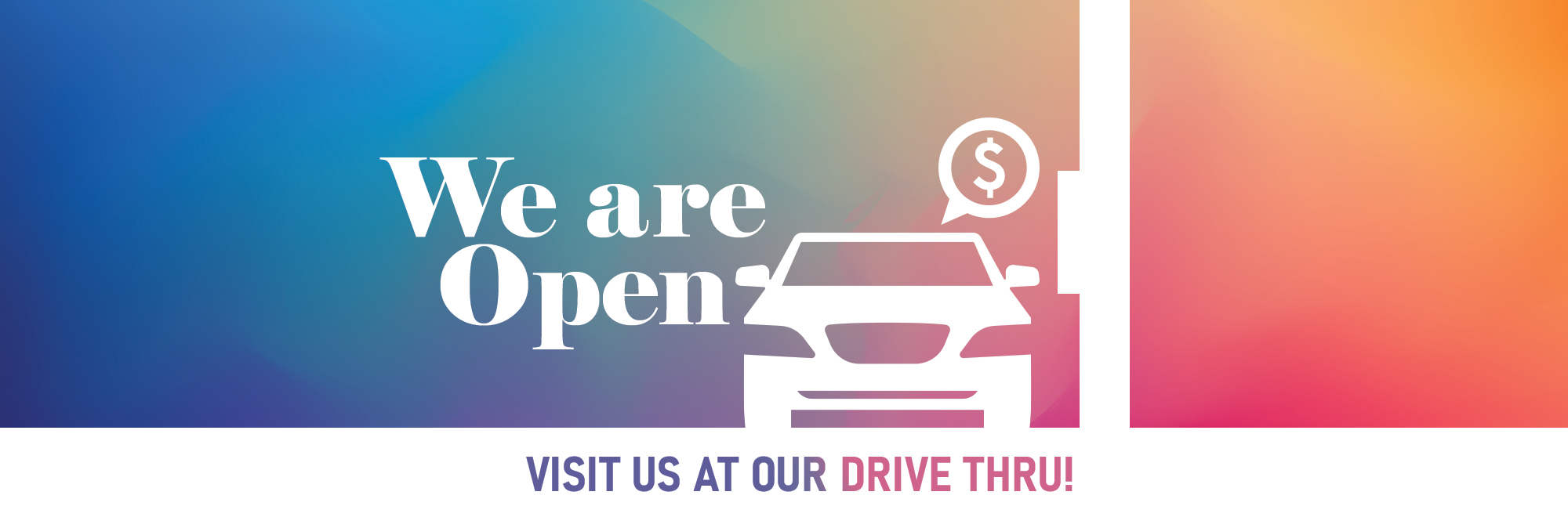 We Are Open Drive Thru Banner
